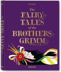 The Fairy Tales of the Brothers Grimm Taschen