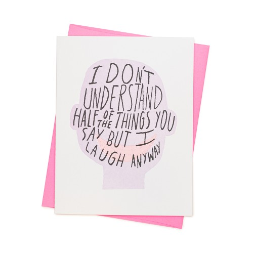 ashkahn half the things you say card